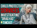 """""""Drag Kid"""" Family Investigated By Child Protective Services"""