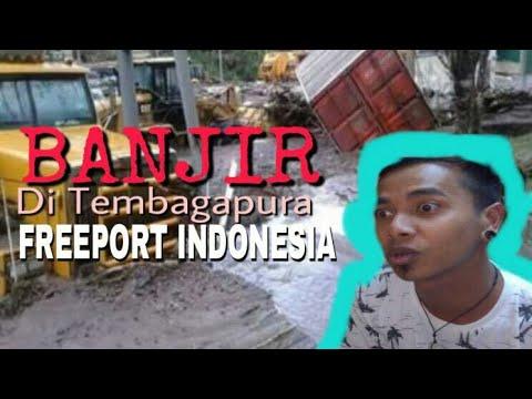 Banjir di Freeport Indonesia Jobsite