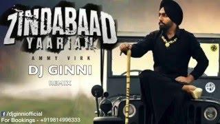 Zindabaad Yaarian Remix DJ GINNI