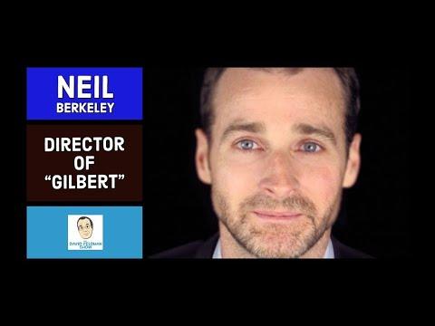 Neil Berkeley Director of Gilbert
