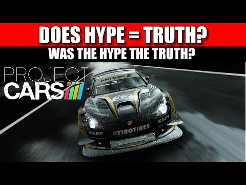 Project CARS - Should we have believed the hype?