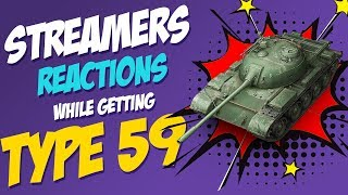 TOP 15 Streamers reactions to Type 59  | World of Tanks