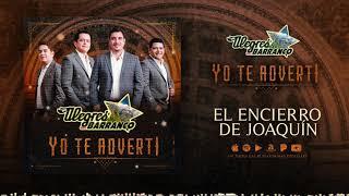 Los Alegres Del Barranco - El Encierro de Joaquin (Audio Oficial)