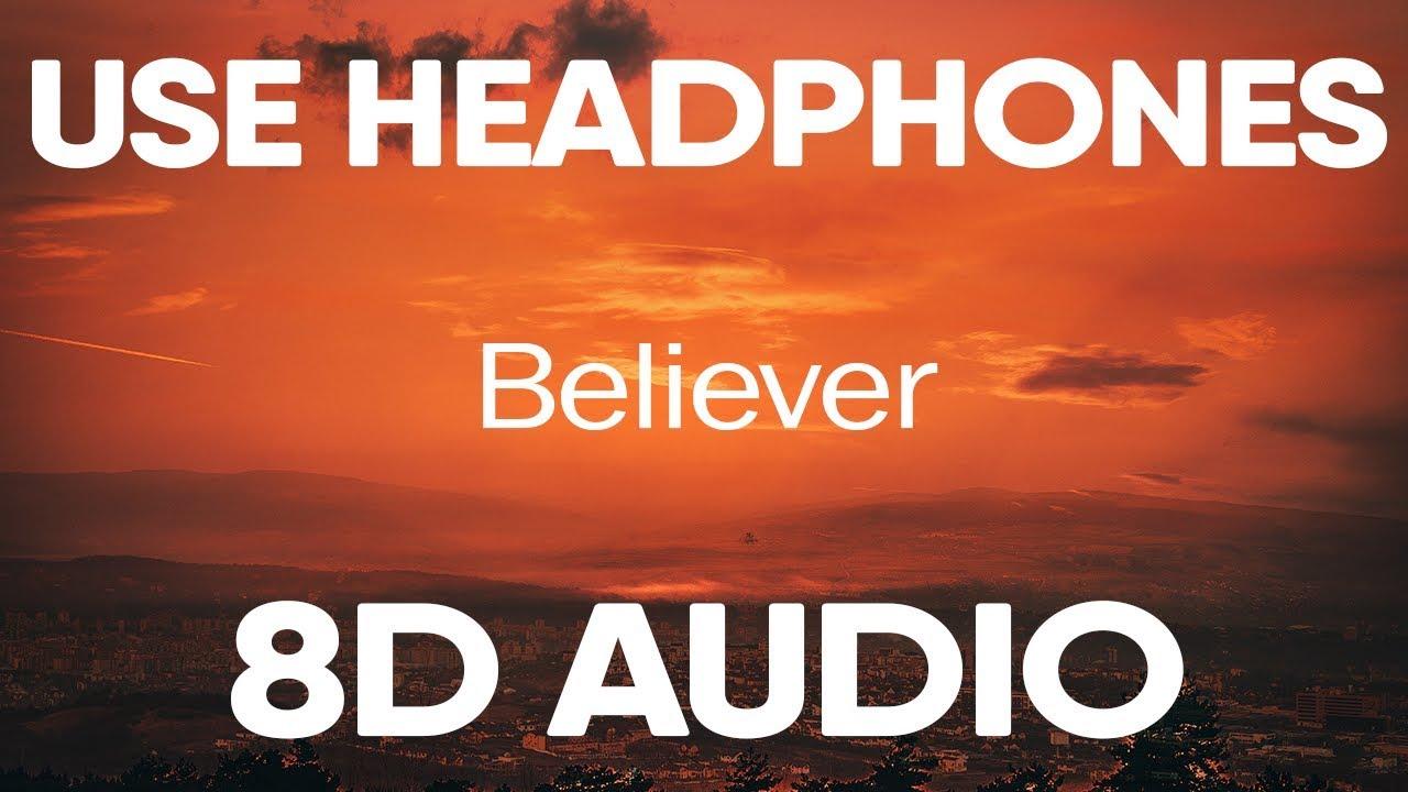 Imagine Dragons Believer 8d Audio Youtube