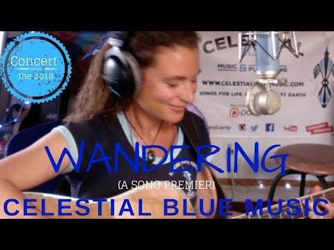 Wandering - song premier -