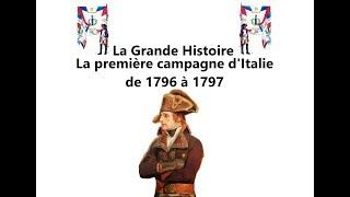 LA PREMIÈRE  CAMPAGNE D'ITALIE DE 1796 A 1797 #LGH 2