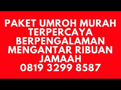 Promo Paket Umroh Januari 2018 Di Semarang, Paling Murah, Terpercaya, Siap Berangkat