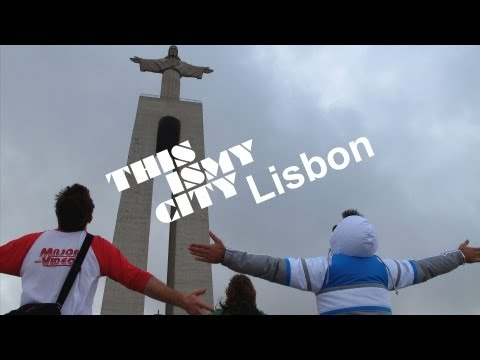This Is My City - Episode 1 - Lisbon