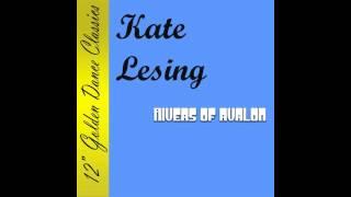 Kate Lesing - Rivers of Avalon (Radio Edit) Lyrics