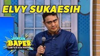 NGAKAK! Gilang Dirga Impersonate Elvy Sukaesih - Jangan Baper (18/10)