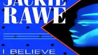 "JACKIE RAWE - I Believe In Dreams / 12"" Original Club Mix (STEREO)"