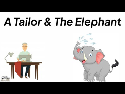 Short stories | Moral stories | A Tailor & The Elephant | #shortmoralstories