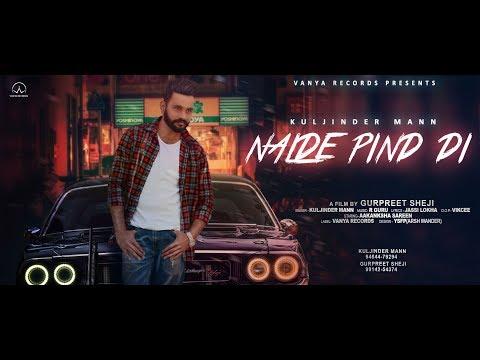 Nalde  Pind De   Kuljinder Maan   Jassi Lokha   R Guru   New Punjabi Song 2018   Vanya Records  