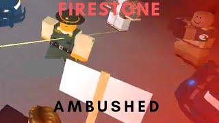 ROBLOX | Firestone DHS, AMBUSHED