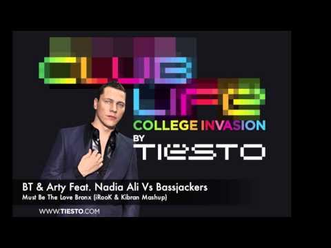 Tiesto - Club Life 308 - Must Be The Love Bronx (iRook & Kibran Mashup)