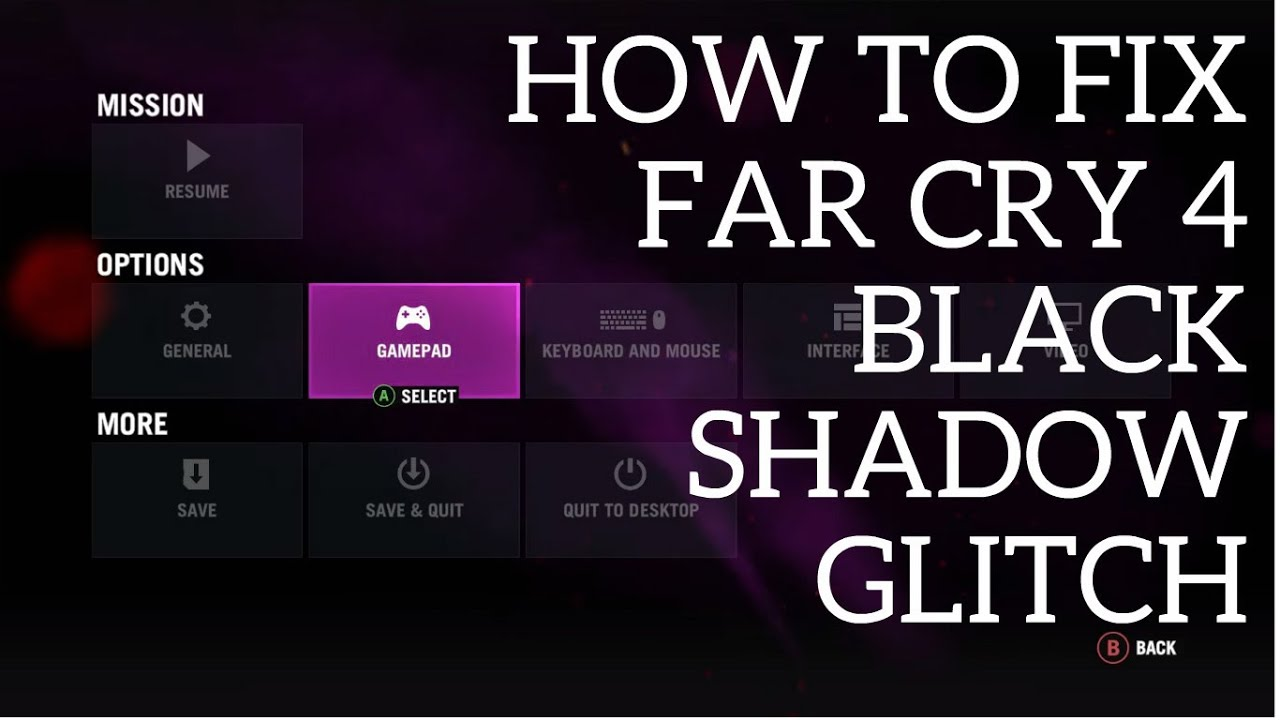Far Cry PC How To Fix Black Dark Shadow Glitch Issue YouTube - Far cry 4 world map blank