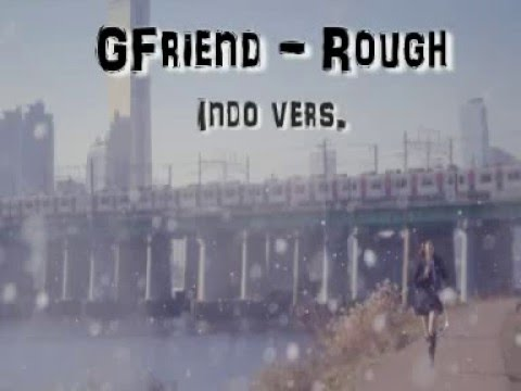 GFriend - Rough cover song (Indo version)