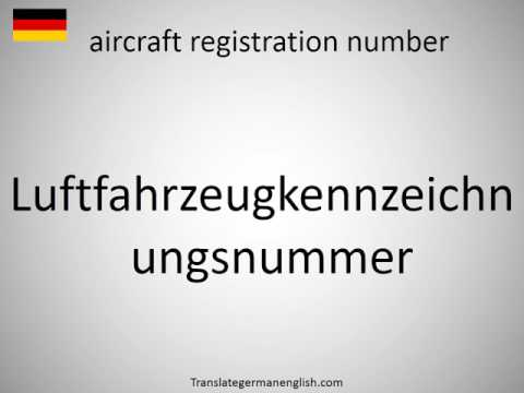 How to say aircraft registration number in German?