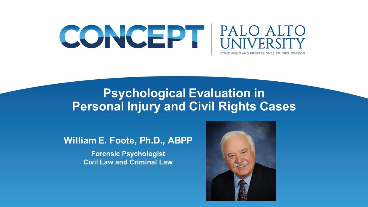 Psychological Evaluation in Personal Injury and Civil Rights Cases ...