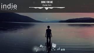 [Vietsub+Lyrics] Charlie Puth - Done For Me