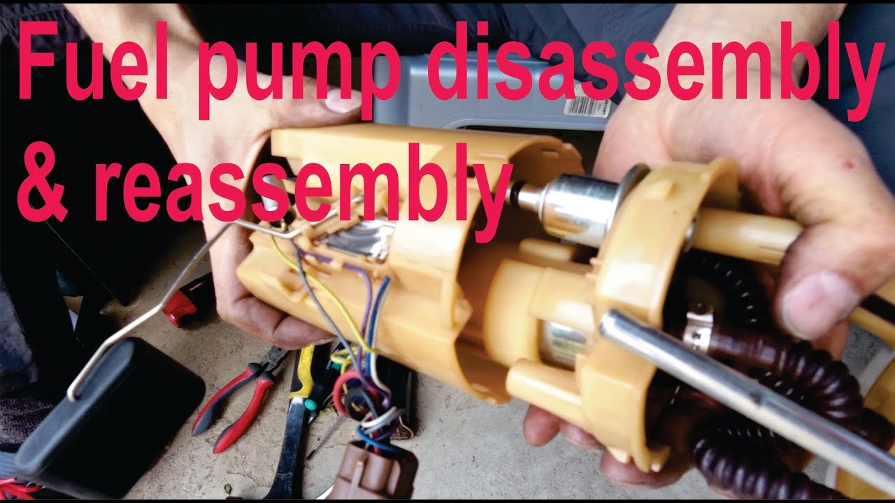 How to disassemble and reassemble a fuel pump