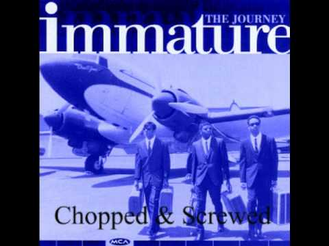 Immature-Extra Extra Chopped & Screwed