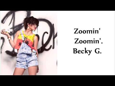 Zoomin' Zoomin' - Becky G.