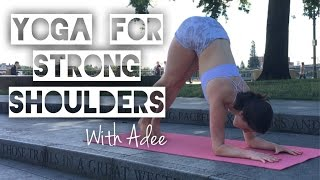 Build Strength For Arm Balances [Yoga W/Adee]