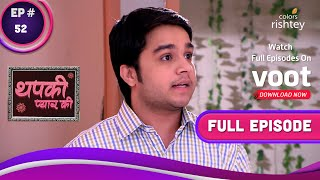 Thapki Pyar Ki  थपकी प्यार की  Ep. 52  Dhruv Admits His Love For Thapki