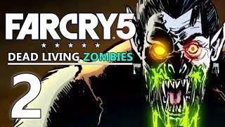 Un Amour Éternel - FAR CRY 5 FR [DLC Dead Living Zombies] #2