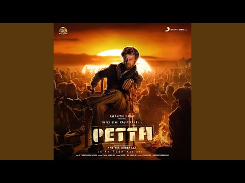 "Petta Paraak (From ""Petta"") Mp3"