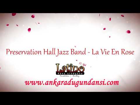 La Vie En Rose - Preservation Hall Jazz Band