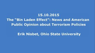 15.10.2015: Erik Nisbet: News and American Public Opinion about Terrorism Policies