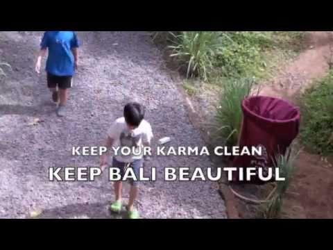 CLEAN UP YOUR KARMA -KEEP BALI BEAUTIFUL