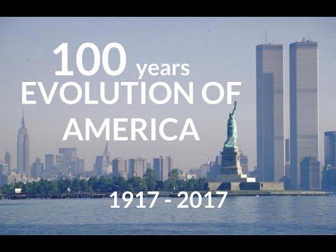 Evolution of America 1917 - 2017   100 years of culture & politics