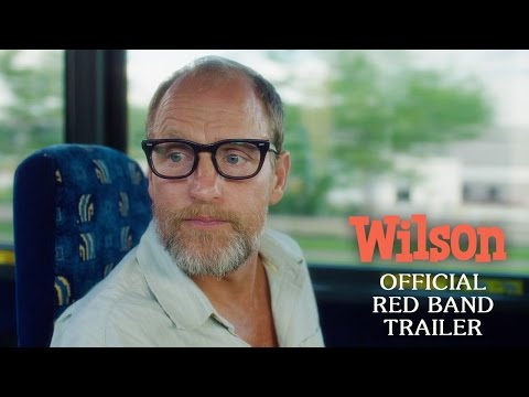 WILSON: OFFICIAL RED BAND TRAILER - WOODY HARRELSON & LAURA DERN MOVIE - FOX SEARCHLIGHT