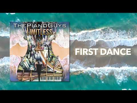First Dance - The Piano Guys (Audio) Mp3