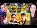 SAIMAN SAYS | Indian Snack Review With PEWDIEPIE | Reaction by Jaby Koay & Achara Kirk!