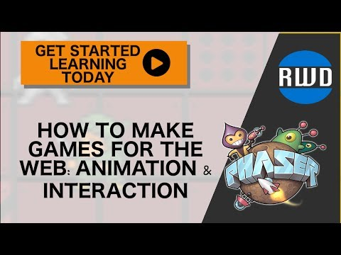 Phaser: How to Make Games for the Web - Animation & Interaction