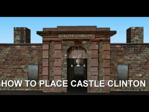 Castle Clinton placement Tutorial