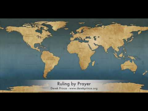 Derek Prince - Ruling by Prayer