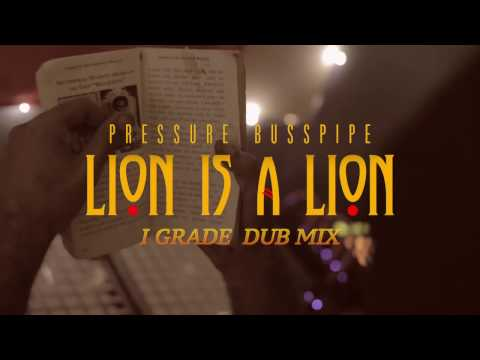 Lion is a Lion I Grade Dub Mix