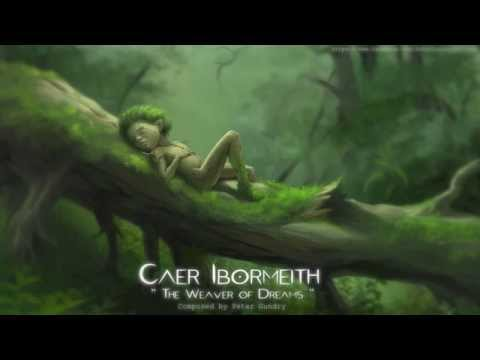 Celtic Fantasy  Music - Caer | The Weaver of Dreams
