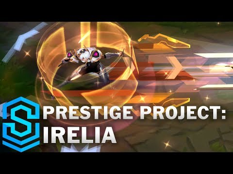 Prestige PROJECT: Irelia Skin Spotlight - League of Legends