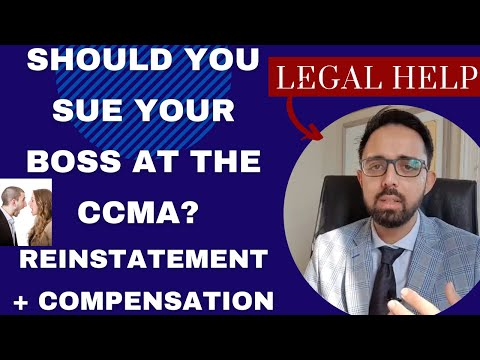 REINSTATEMENT AND COMPENSATION FOR CCMA UNFAIR DISMISSAL EXPLAINED BY LABOUR LAWYER – SOUTH AFRICA
