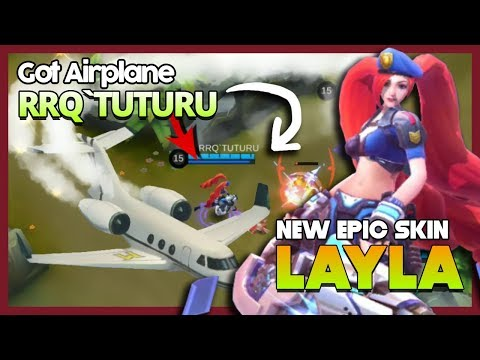 Layla New Epic Skin by RRQ'Tuturu Got Airplane Gift 'RRQ ft Evos Party' ~ Mobile Legends