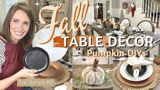 FALL TABLE DECOR 2021   FALL TABLE SETTING IDEAS   DIY PUMPKINS