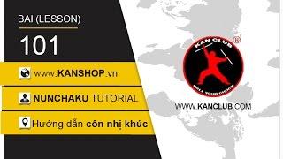 #101 | Hướng dẫn đá côn và chuyền cắt côn | Dạy côn nhị khúc | www.Kanshop.vn | Нунчаку |쌍절곤 | ヌンチャク