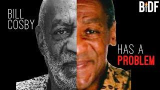 Bill Cosby has a Problem