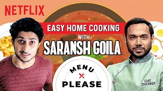 How to Cook 3 Easy Meals in 20 Minutes ft. Saransh Goila | Menu Please | Netflix India